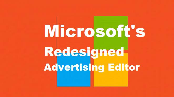 Microsoft Advertising Editor Tool