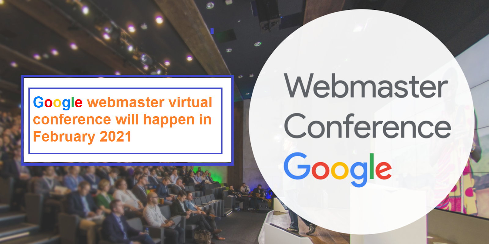 Google webmaster virtual conference